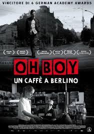 OH BOY-UN CAFFE' A BERLINO